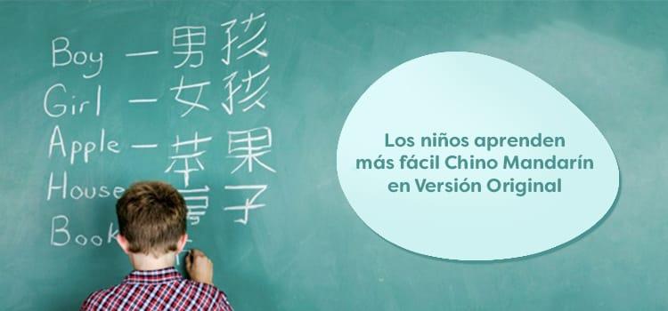 Los niños aprenden más fácil Chino Mandarín en Versión Original